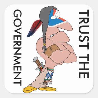 Confie o indiano do governo adesivo quadrado