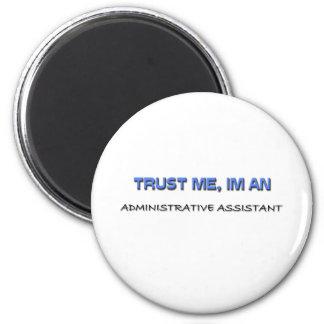 Confie que eu mim é um ajudante administrativo imã