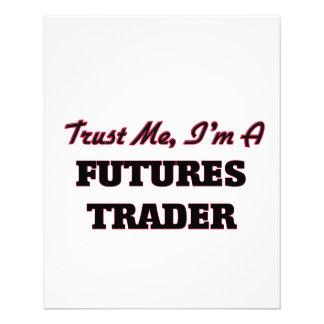 Confie que eu mim é um comerciante de futuros panfleto personalizados