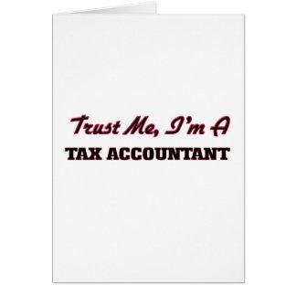 Confie que eu mim é um contador do imposto cartão comemorativo
