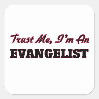 Confie que eu mim é um evangelista adesivo quadrado