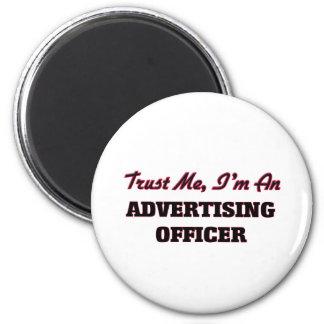 Confie que eu mim é um oficial da propaganda ima de geladeira