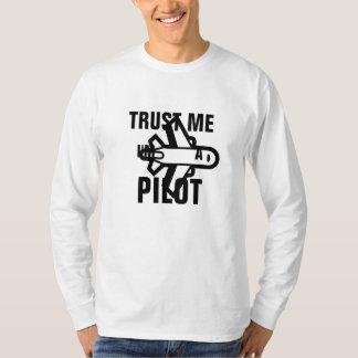 Confie que eu mim é um piloto camiseta