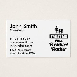 Confie que eu mim é um professor pré-escolar cartão de visitas