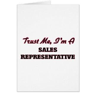 Confie que eu mim é um representante de vendas cartão comemorativo