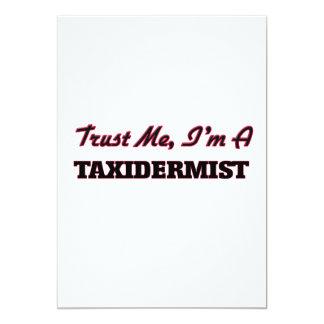 Confie que eu mim é um Taxidermist Convites Personalizados