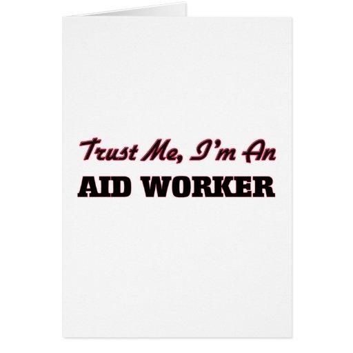 Confie que eu mim é um trabalhador de auxílio cartões