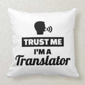 Confie que eu mim é um tradutor almofada