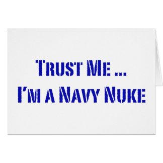 Confie que eu mim é umas armas nucleares do marinh cartao