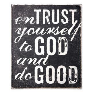 Confie-se ao deus e faça-se bom impressão de fotos
