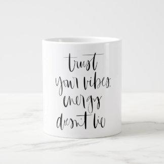 Confie sua caneca de café enorme das impressões