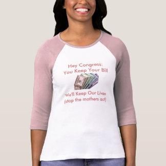 Congresso: Você mantem seu Bill, We'l… - T-shirt