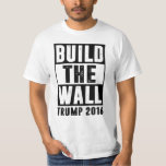 Construa a parede - trunfo 2016 t-shirts