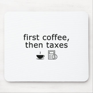 Contador Mousepad - primeiro café, então impostos