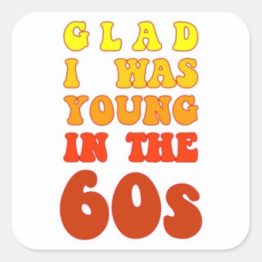 Contente eu era novo nos anos 60 adesivos quadrados
