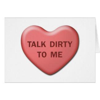 """""""Conversa suja a mim"""" cartão dos namorados"""