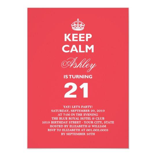 Convite Mantenha O Aniversário De 21 Anos Engraçado Calmo Zazzle