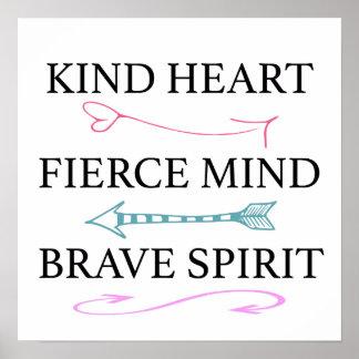 Coração amável, mente feroz, arte brava da parede poster