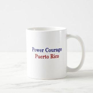 Coragem Puerto Rico do poder Caneca De Café