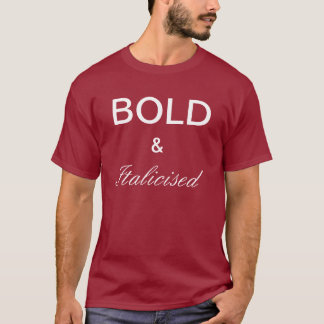 CORAJOSO & italicizado Camiseta