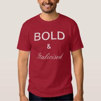 CORAJOSO & italicizado T-shirts