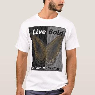 Corajoso vivo: Efeito de borboleta Camiseta