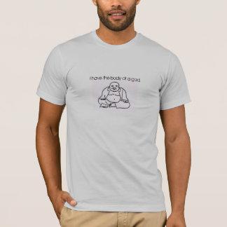 """Corpo das camisetas engraçadas """"de um deus."""