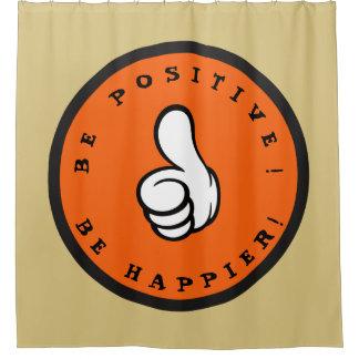 Cortina Para Box Seja positivo! Esteja mais feliz!