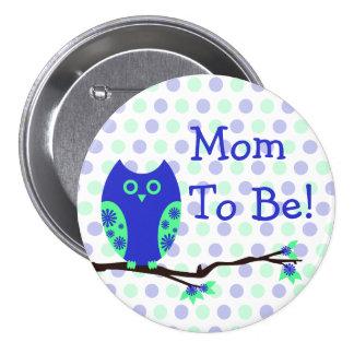 """Coruja azul """"mamã a ser"""" botão do chá de fraldas boton"""