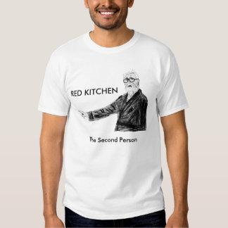 """Cozinha vermelha """"a segunda pessoa"""" - t-shirts"""