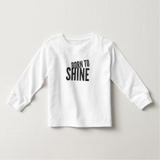 """Criança """"nascer para brilhar"""" a luva longa camiseta infantil"""