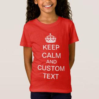 Criar seus próprios mantêm a calma e continuam o camiseta
