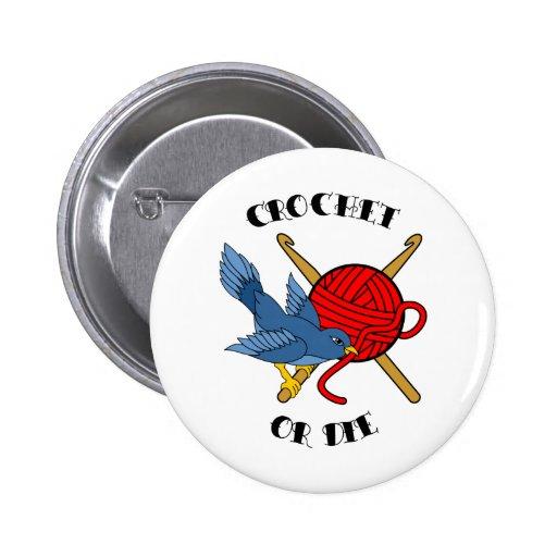Crochet ou morra tatuagem botons