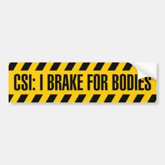 CSI: Eu travo para o autocolante no vidro traseiro Adesivo Para Carro