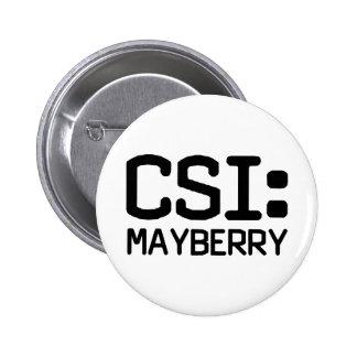 CSI Mayberry Botons