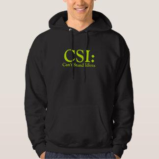 CSI: Não pode estar o Hoodie dos idiota Moletom Com Capuz
