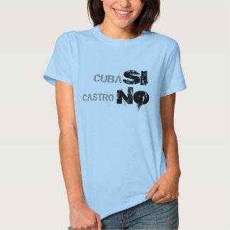 CUBA, SI, CASTRO, NÃO T-SHIRT