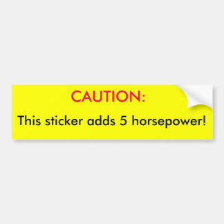 CUIDADO: , Esta etiqueta adiciona 5 cavalos-força! Adesivo Para Carro