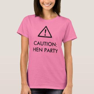 """""""Cuidado: T-shirt design do partido de galinha do"""" Camiseta"""