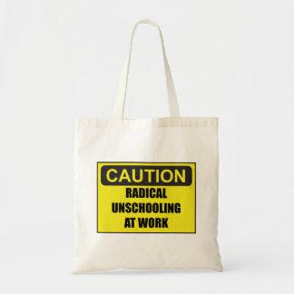 CUIDADO Unschooling radical no bolsa do trabalho
