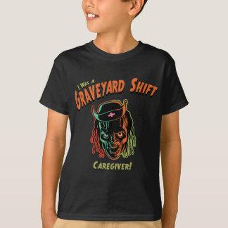 Cuidador do deslocamento de cemitério! camiseta