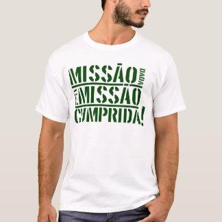 Cumprida do missão do é do dada de Missão Camiseta