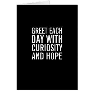Cumprimente o dia com esperança… e o cartão