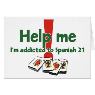 Cumprimentos de um viciado do espanhol 21 cartão comemorativo
