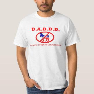 D.A.D.D.D. Pais contra as filhas que datam Camiseta
