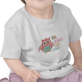 Da coruja amor Jesus sempre Camiseta