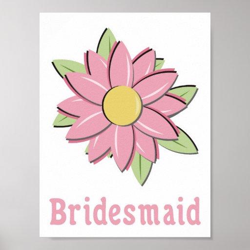 Dama de honra cor-de-rosa da flor posters