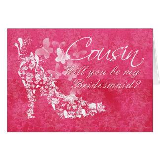 Dama de honra do primo, você será minha dama de cartão comemorativo