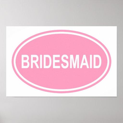 Dama de honra que Wedding o rosa oval Posters
