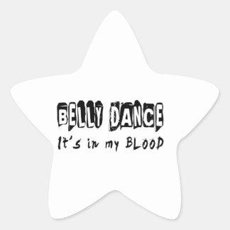 Dança da dança do ventre está em meu sangue adesivo em forma de estrela